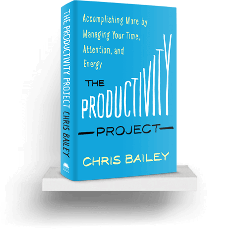 image of the cover of Chris Bailey's book the producitivity project